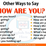 Other Ways to Say HOW ARE YOU? in English