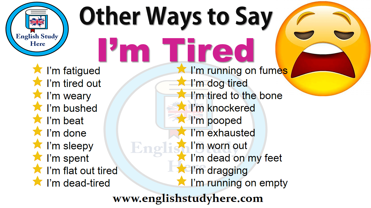 Other Ways to Say I'm Tired