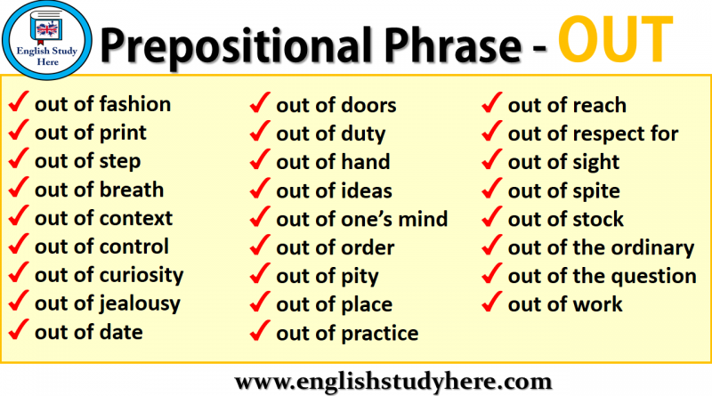 Prepositional Phrase - OUT