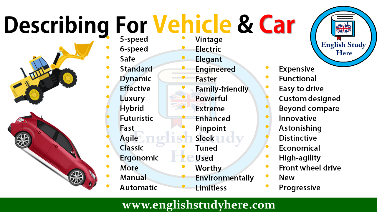Describing For Vehicle & Car