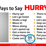 Other Ways to Say HURRY UP!