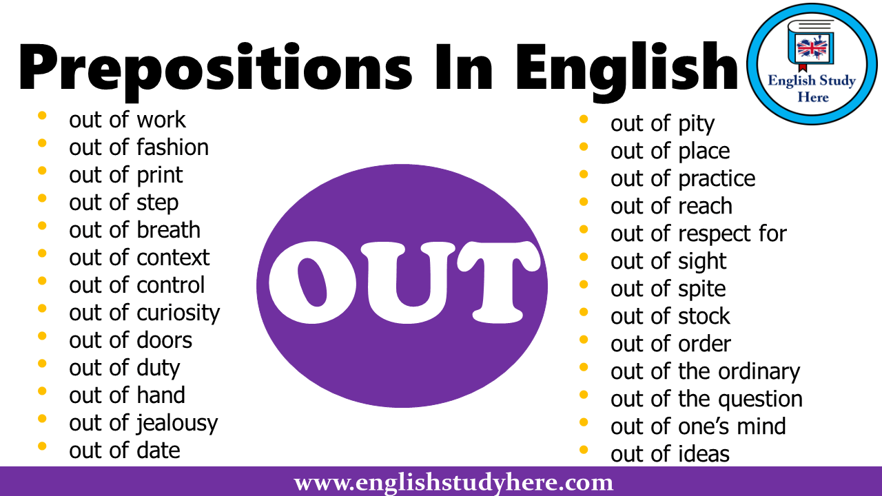 Prepositions In English - OUT