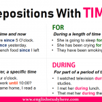 Prepositions With TIME - Since, Until, For, During