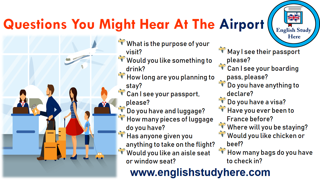 Questions You Might Hear At The Airport English Study Here