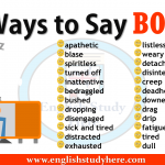 Ways to Say BORED