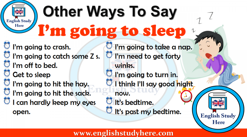 Other Ways To Say I'm going to sleep