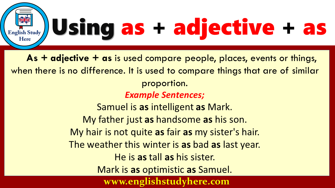 Using as + adjective + as in English