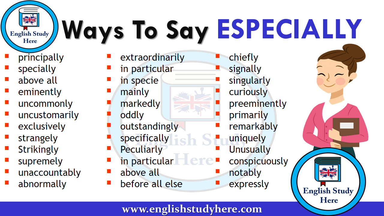 Ways To Say ESPECIALLY in English