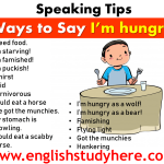 Ways to Say I'm hungry - Speaking Tips