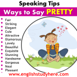 32 Ways to Say PRETTY in English-Speaking Tips