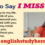 30 Different Ways to Say I Miss You in English